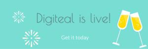 Digiteal is live